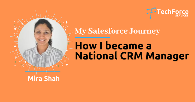 How I became a National CRM Manager – My Salesforce Journey