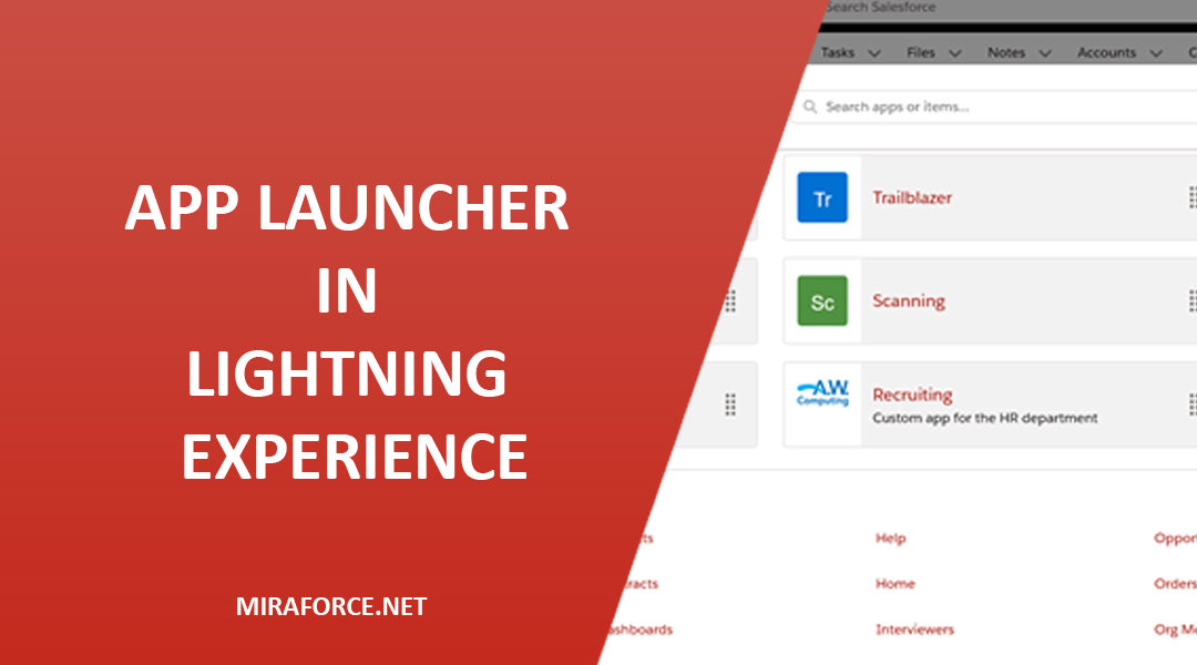 Everything you need to know about App Launcher in Lightning Experience