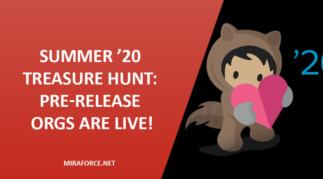Summer 20 Treasure Hunt Pre-Release Orgs Are Live