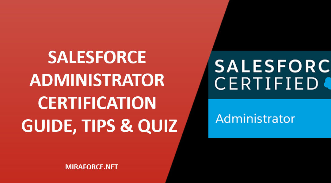 Salesforce Administrator Certification Guide Tips Quiz