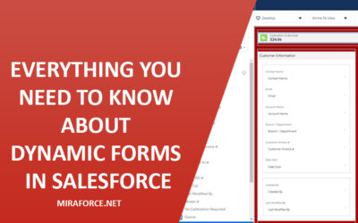 Everything you need to know about Dynamic Forms in Salesforce