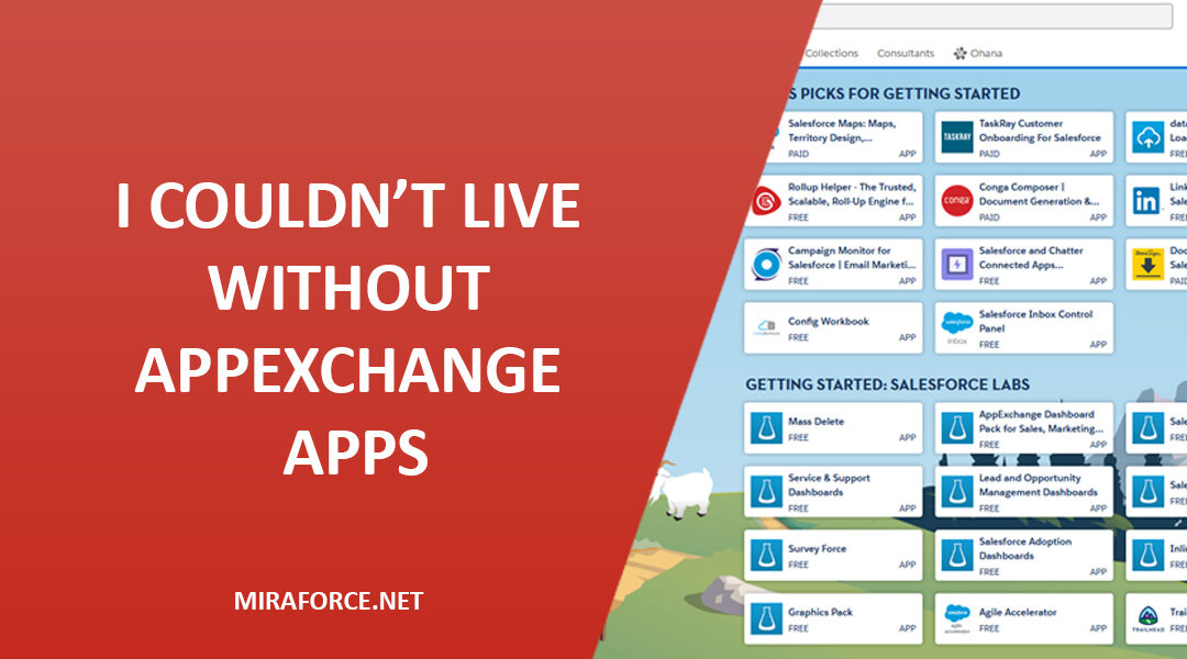 I Couldn't Live Without Appexchange Apps
