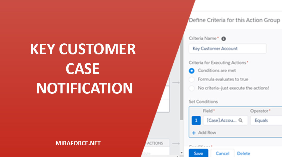 Process Builder – Key Customer Case Notification