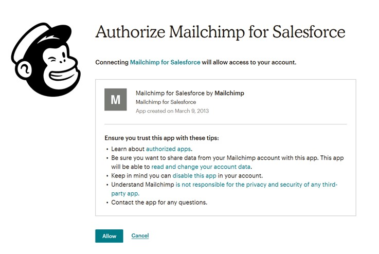 Step 1 – Authentication Connect your Mailchimp account to Salesforce Allow